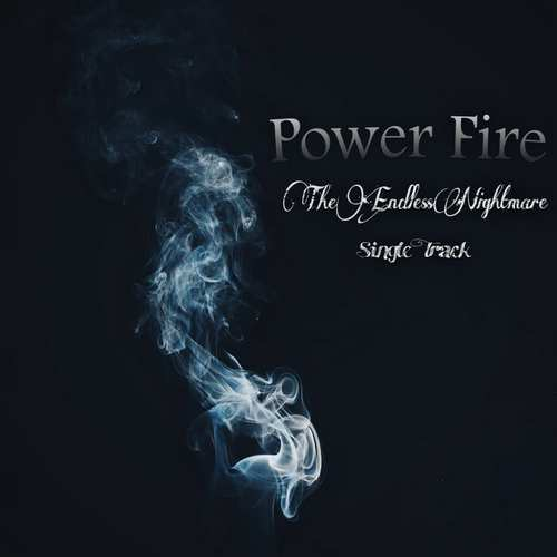 دانلود موزیک جدید Power Fire Band The Endless Nightmare