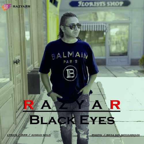 دانلود موزیک جدید رازیار چشمون سیاه
