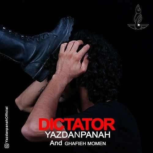 دانلود موزیک جدید یزدان پناه و قافیه مومن دیکتاتور